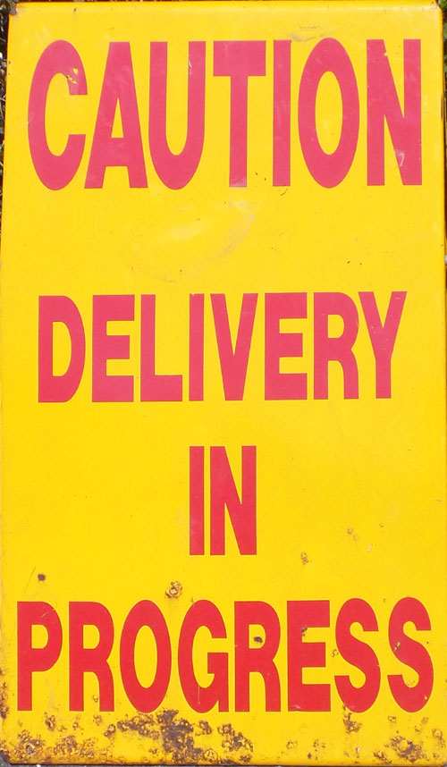 Caution Delivery